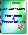 ISO 9001-14001 Workbook and Presentations