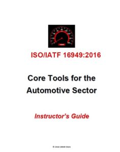 16949:2016 Intro to Core Tools Training Package