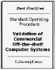 Validation of Commercial Off-the-shelf Computer Systems