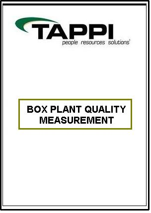 BOX PLANT QUALITY MEASUREMENT: WHY TEST?