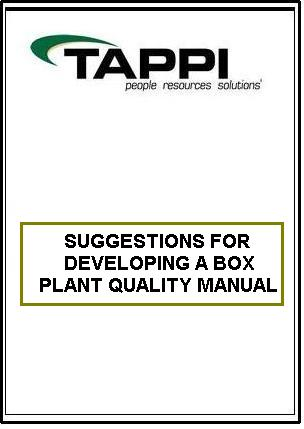 SUGGESTIONS FOR DEVELOPING A BOX PLANT QUALITY MANUAL