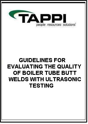 GUIDELINES FOR EVALUATING THE QUALITY OF BOILER TUBE BUTT WELDS WITH ULTRASONIC TESTING